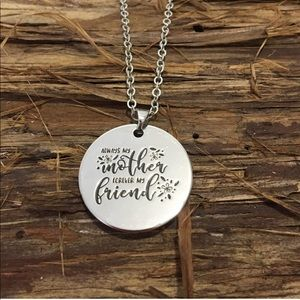 Always My Mother Forever My Friend Necklace